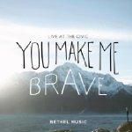 you-make-me-brave